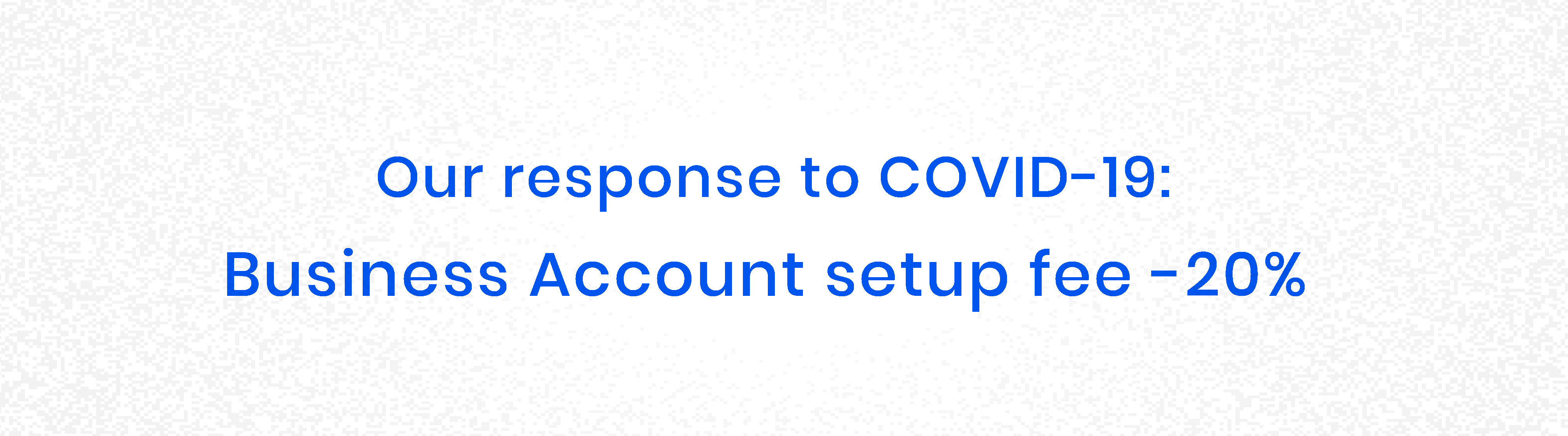 Support to businesses during covid-19 coronavirus